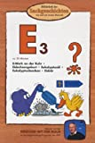 Die Maus-Bibliothek der Sachgeschichten : E-Werk an der Ruhr, Eidechsengeburt, Eukalyptusöl