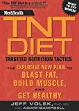 Men's Health TNT Diet: Targeted Nutrition Tactics (Mens Health): Written by Jeff Volek, 2009 Edition, (Reprint) Publisher: Rodale Press [Paperback]
