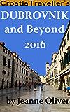 Croatia Traveller's Dubrovnik and Beyond 2016