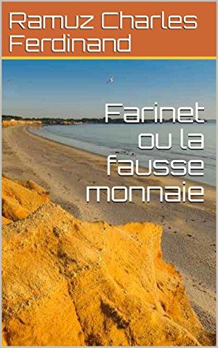 Farinet ou la fausse monnaie (French Edition)