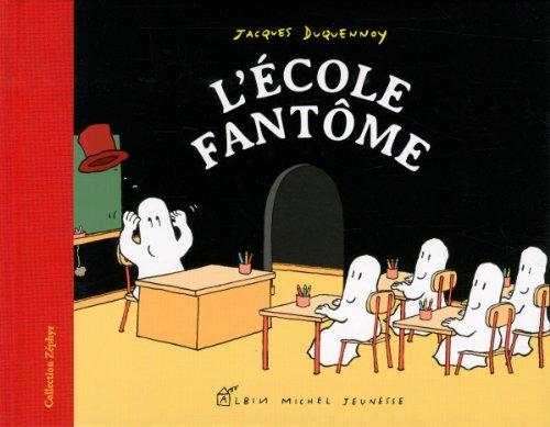 L'Ecole fantôme par Jacques Duquennoy