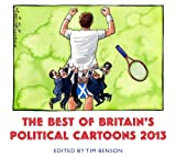 Best Of Britain's Political Cartoons 2013