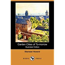 garden cities of tomorrow illustrated edition dodo press