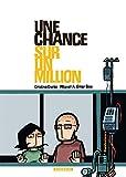 """Afficher """"Une chance sur un million"""""""
