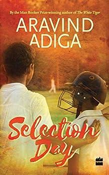 Selection Day by [Adiga, Aravind]