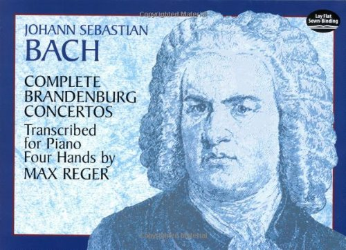 Complete Brandenburg Concertos Transcribed for Piano Four Hands (Dover Music for Piano)