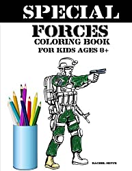 Special Forces Coloring Book For Kids Age 8+: Army, Soldiers, Military - Collection – Coloring Book For Kids: Volume 54 (Coloring Books For Kids)