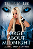 Forget About Midnight (Alexa O'Brien Huntress Series Book 9) (English Edition)