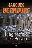 Magnetfeld des Bösen (KBV-Krimi) bei Amazon kaufen