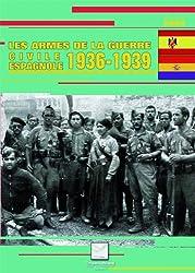 Les armes de la guerre civile espagnole 1936-1939