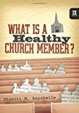 What Is a Healthy Church Member? (Ixmarks) (9marks)