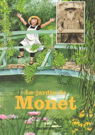 Le Jardin de Monet par Christina Björk