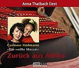 Zurück aus Afrika, 4 Audio-CDs - Corinne Hofmann