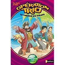Opération Trio