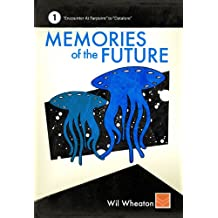 Memories of the Future - Volume 1 (English Edition)
