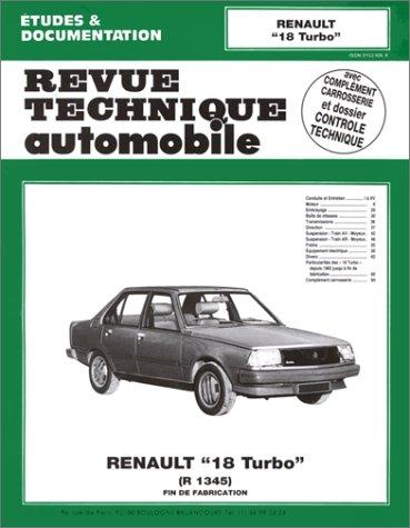 Revue technique de l'Automobile : Renault 18 turbo, R 1345, fin de fabrication
