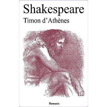 Timon d'Athènes (Augmenté, annoté et illustré) (Shakespeare t. 18)
