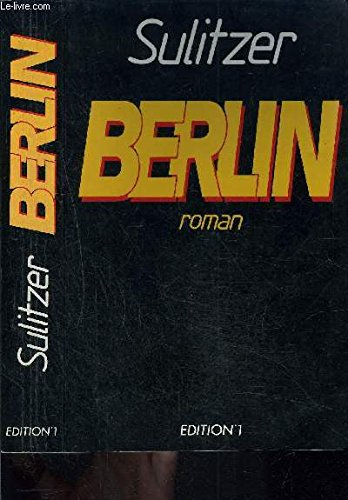 Berlin par Paul-Loup Sulitzer