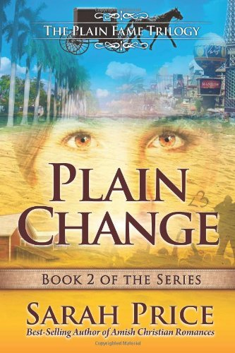 Plain Change: The Plain Fame Trilogy by Sarah Price (2013-03-04)