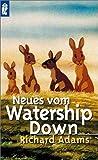 Neues vom Watership Down. Roman - Richard Adams
