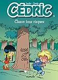 Cédric, tome 3 : Classes tous risques