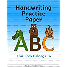 Handwriting Practice Paper: Notebook with Dotted Lined Sheets for K-3 Students (ABC Animals Design on Blue Background)