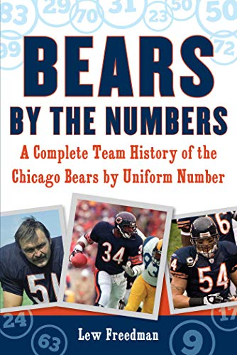 Bears by the Numbers: A Complete Team History of the Chicago Bears by Uniform Number Illinois Home Jersey