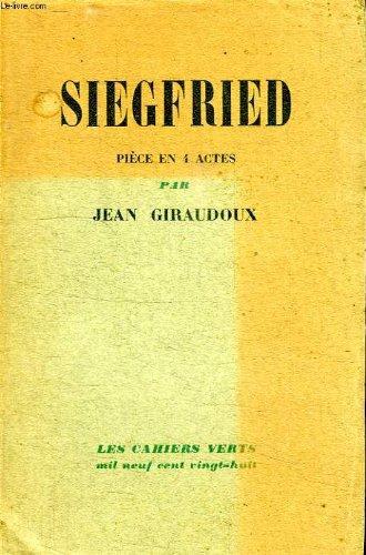 Siegfried: Piece en 4 Actes