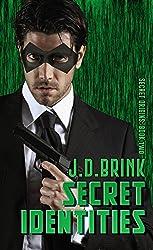 Secret Identities (Secret Origins Book 2)