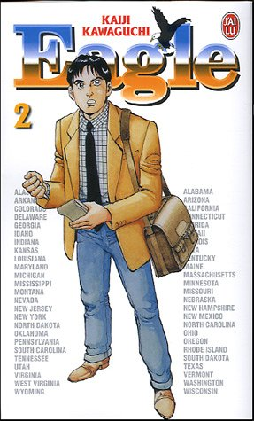 Eagle, Tome 2 : Vice-Président Albert Nore par Kaiji Kawaguchi
