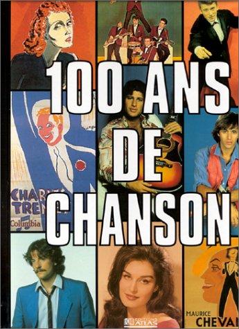 100 ans de chansons