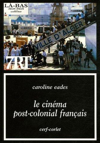 Le cinéma post-colonial français