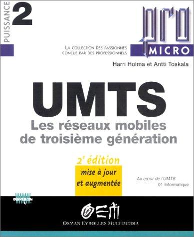 UMTS : Les réseaux mobiles de troisième génération
