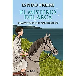 El misterio del arca (Literatura Juvenil (A Partir De 12 Años) - Narrativa Juvenil) (Spanish Edition)