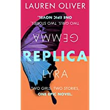 Replica: Book One in the addictive, pulse-pounding Replica duology (English Edition)