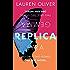 Replica (English Edition)