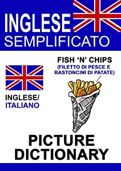Inglese Semplificato - Picture Dictionary di [Poxleitner, Evi]