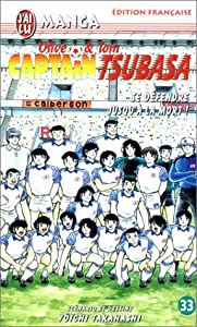 Captain Tsubasa - Olive et Tom Edition simple Tome 33