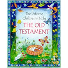 The Old Testament: (Usborne Children's Bible S.)