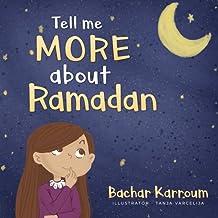 Tell me more about Ramadan: (Ramadan books for kids)