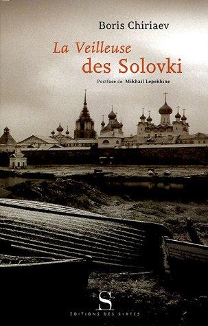 La veilleuse des Solovski par Boris Chiriaev