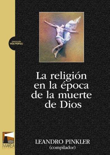 La Religion En La Epoca de La Muerte de Dios
