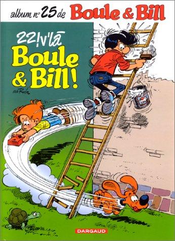Boule et Bill : 22 v'la Boule et Bil...