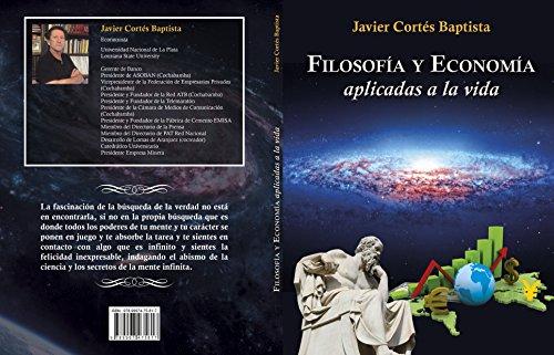 filosofia y economia aplicadas a la vida (Spanish Edition)
