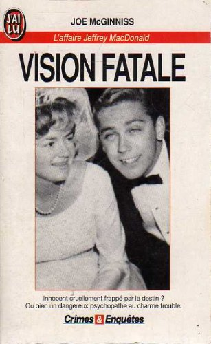 Vision fatale : L'affaire Jeffrey MacDonald