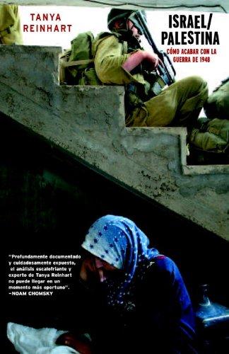 Israel/Palestina: Como Acabar con la Guerra de 1948