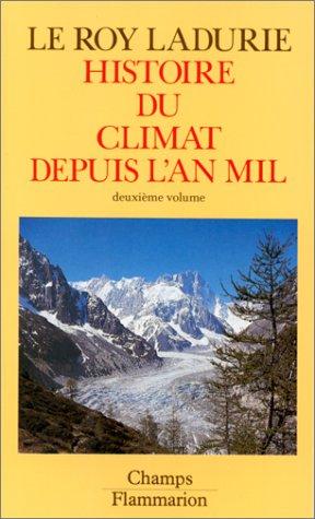 Histoire du climat depuis l'an mil, volume 2
