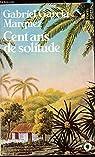 Cent ans de Solitude par Márquez