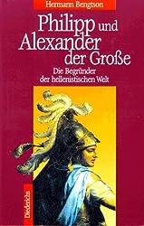 Philipp und Alexander der Große