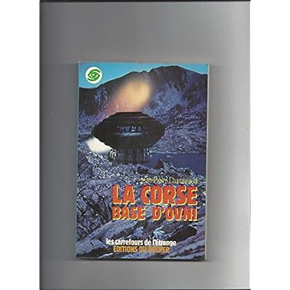 La Corse, base secrète d'ovni